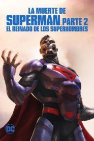 La muerte de Superman Parte 2 (El reinado de los superhombres)